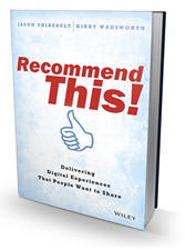 Recommend This!: Delivering Digital Experiences People Want to Share